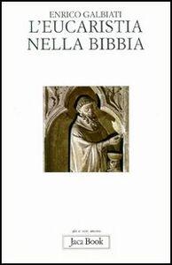 Libro L' eucarestia nella Bibbia Enrico Galbiati