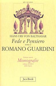 Libro Fede e pensiero. Vol. 2: Romano Guardini. Riforma dalle origini. Hans U. von Balthasar