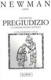 Discorsi sul pregiudizio. La condizione dei cattolici. Estate 1851. Vol. 10