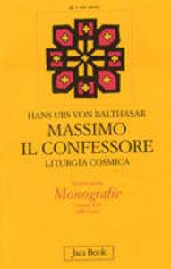 Foto Cover di Massimo il Confessore. Liturgia cosmica. Vol. 16, Libro di Hans U. von Balthasar, edito da Jaca Book