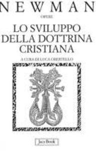 Libro Lo sviluppo della dottrina cristiana John Henry Newman