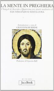 Libro La mente in preghiera. I vangeli di Avvento e Quaresima con spunti meditativi di s. Vincenzo e s. Luisa
