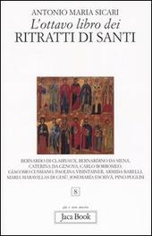 L' ottavo libro dei ritratti di santi