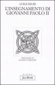 Libro L' insegnamento di Giovanni Paolo II Luigi Negri