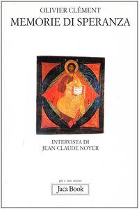Libro Memorie di speranza Olivier Clément , Jean-Claude Noyer