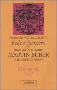 Squillogame.it Fede e pensiero. Vol. 1: Dialogo solitario. Martin Buber e il cristianesimo. Image
