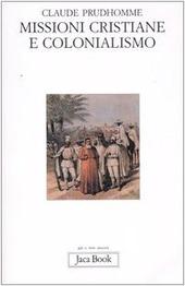 Missioni cristiane e colonialismo