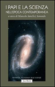 Libro I papi e la scienza nell'epoca contemporanea