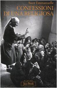 Libro Confessioni di una religiosa Emmanuelle (suor)
