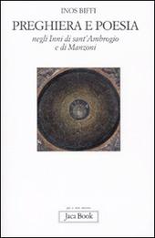 Preghiera e poesia negli inni di Sant'Ambrogio e di Manzoni