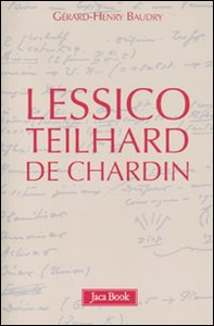 Libro Lessico Teilhard de Chardin Gérard-Henry Baudry