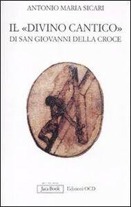 Libro Il «Divino Cantico» di San Giovanni della Croce Antonio M. Sicari
