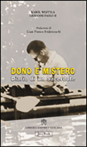 Libro Dono e mistero. Diario di un sacerdote. Carol Woytila Giovanni Paolo II