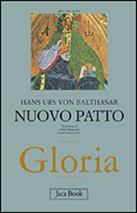 Foto Cover di Gloria. Vol. 6: Antico patto., Libro di Hans U. von Balthasar, edito da Jaca Book