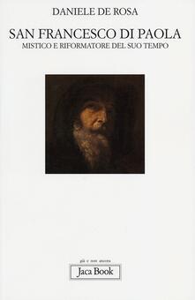 Radiospeed.it San Francesco di Paola. Mistico e riformatore del suo tempo Image