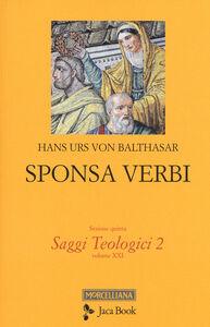 Foto Cover di Sponsa verbi, Libro di Hans U. von Balthasar, edito da Jaca Book