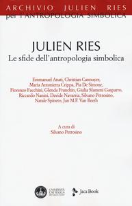 Libro Julien Ries. Le sfide dell'antropologia simbolica