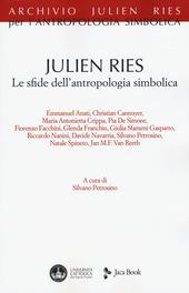 Julien Ries. Le sfide dell'antropologia simbolica