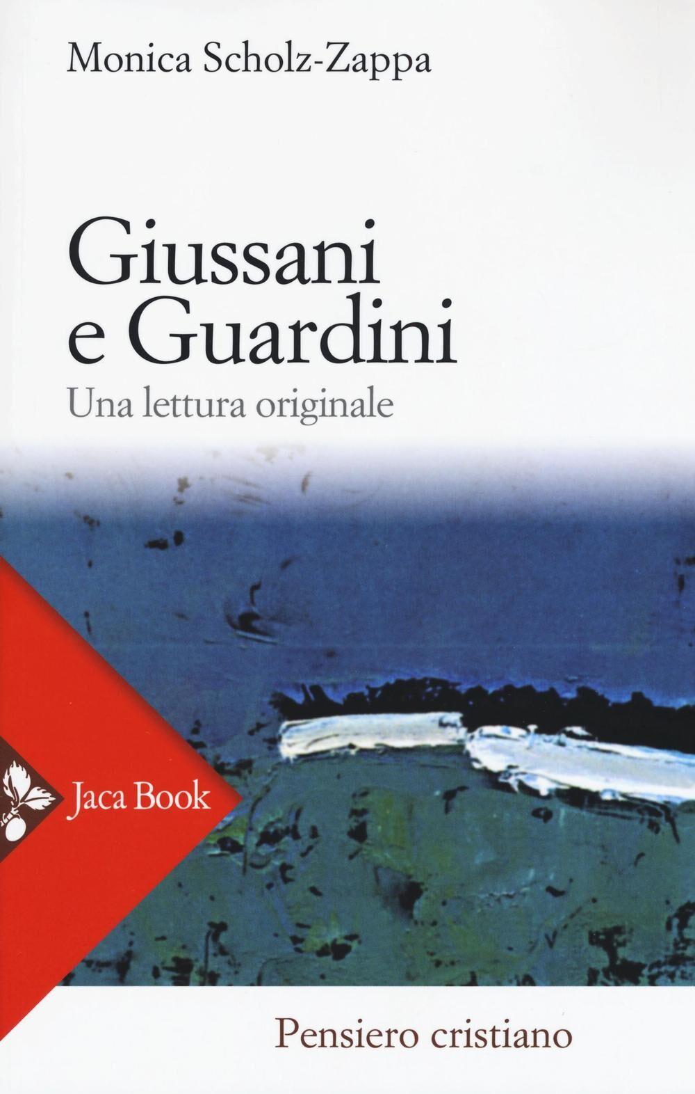 Giussani e Guardini. Una lettura originale