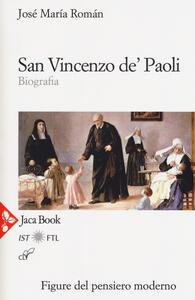 San Vincenzo de' Paoli. Biografia