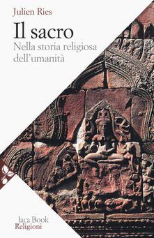 Partyperilperu.it Il sacro nella storia religiosa dell'umanità Image