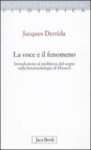La voce e il fenomeno. Introduzione al problema del segno nella fenomenologia di Husserl