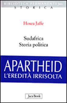 Sudafrica. Storia politica - Hosea Jaffe - copertina