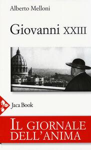 Libro Il giornale dell'anima di Giovanni XXIII Alberto Melloni