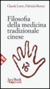 Libro Filosofia della medicina tradizionale cinese Claude Larre , Fabrizia Berera