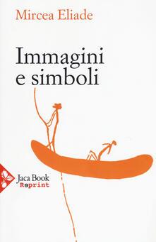 Voluntariadobaleares2014.es Immagini e simboli. Saggi sul simbolismo magico-religioso Image
