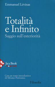 Libro Totalità e infinito. Saggio sull'esteriorità Emmanuel Lévinas
