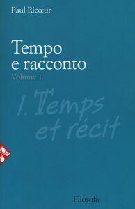 Foto Cover di Tempo e racconto. Vol. 1, Libro di Paul Ricoeur, edito da Jaca Book