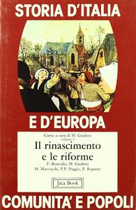 Libro Storia d'Italia e d'Europa. Comunità e popoli. Vol. 3: Il Rinascimento e le riforme.
