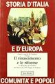Storia d'Italia e d'Europa. Comunità e popoli. Vol. 3: Il Rinascimento e le riforme.