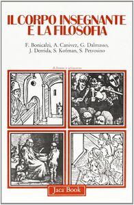 Libro Il corpo insegnante e la filosofia