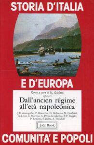 Libro Storia d'Italia e d'Europa. Comunità e popoli. Vol. 5: Dall'Ancien regime all'Età napoleonica.