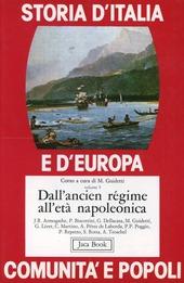 Storia d'Italia e d'Europa. Comunità e popoli. Vol. 5: Dall'Ancien regime all'Età napoleonica.