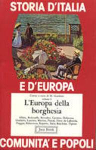 Foto Cover di Storia d'Italia e d'Europa. Comunità e popoli. Vol. 6: L'europa della borghesia., Libro di  edito da Jaca Book