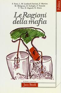 Libro Le ragioni della mafia. Studi e ricerche di «Quaderni calabresi»
