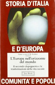 Foto Cover di Storia d'Italia e d'Europa. Comunità e popoli. Vol. 8: L'Europa nell'orizzonte del mondo.., Libro di  edito da Jaca Book