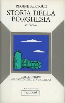 Mercatinidinataletorino.it Storia della borghesia in Francia. Dalle origini all'inizio dell'età moderna Image