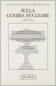 Libro Sulla guerra nucleare. Documenti della Pontificia accademia delle scienze