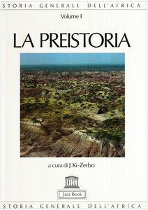 Libro Storia generale dell'Africa. Vol. 1: La preistoria.