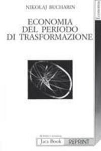 Libro Economia del periodo di trasformazione Nikolaj Bucharin