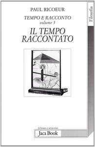 Libro Tempo e racconto. Vol. 3 Paul Ricoeur