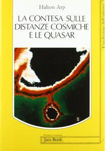 La contesa sulle distanze cosmiche e le quasars