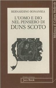 L' uomo e Dio nel pensiero di Duns Scoto