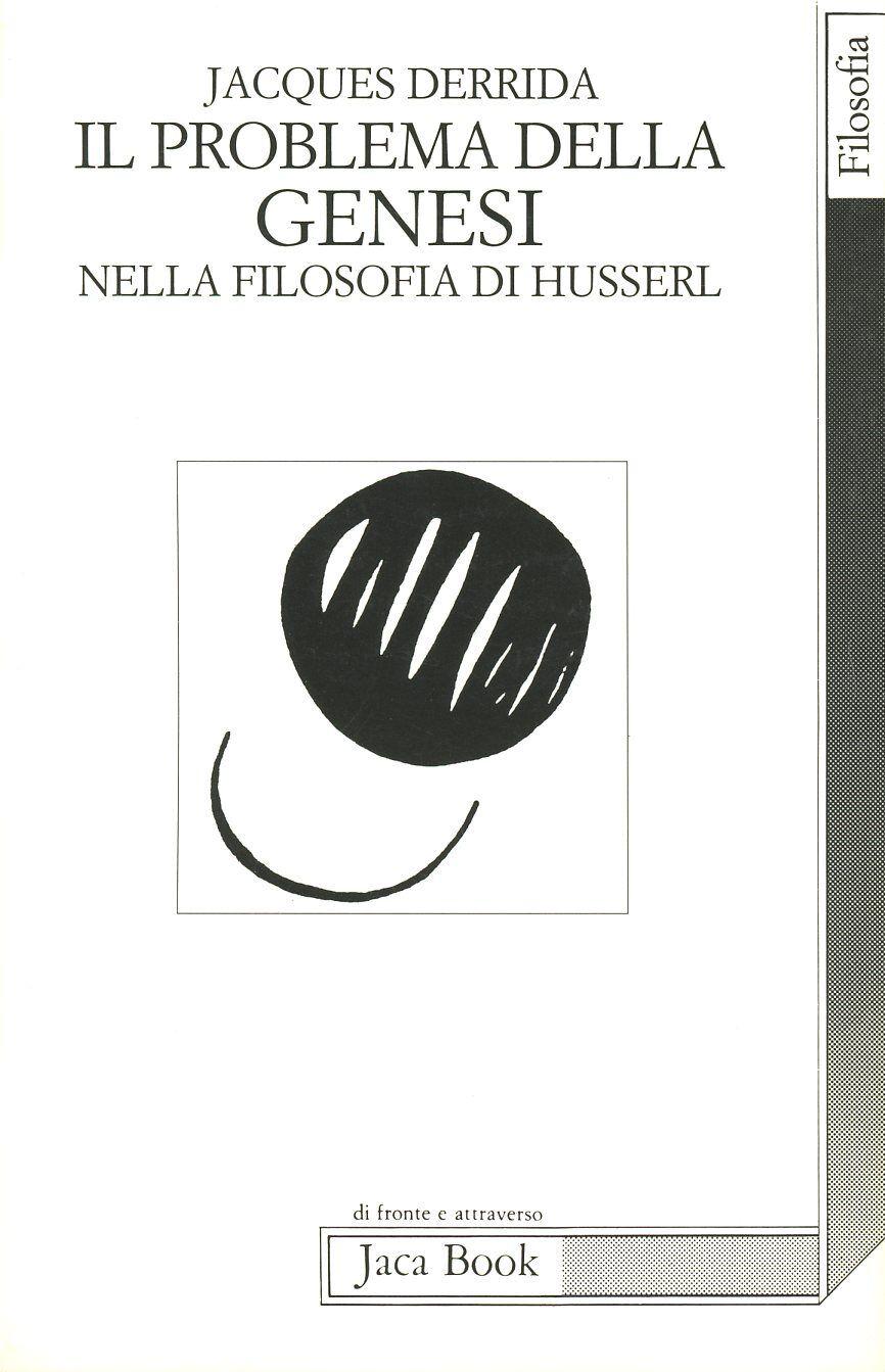 I problemi della genesi nella filosofia di Husserl