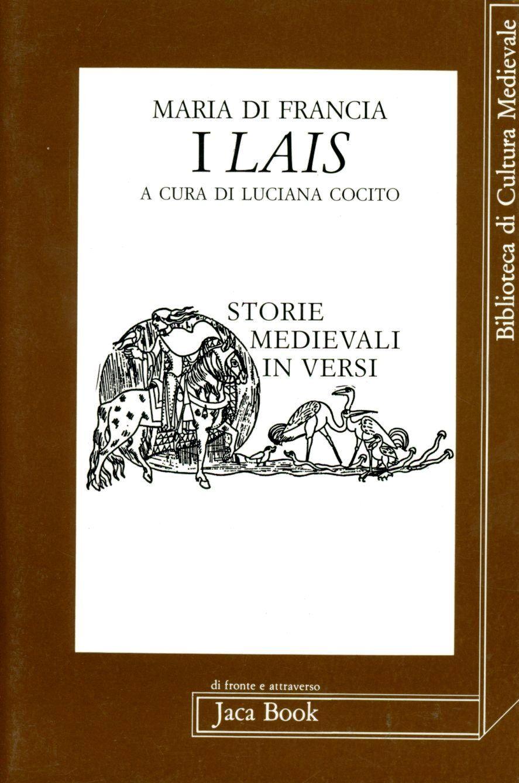 I lais. Storie medievali in versi