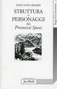 Libro Struttura e personaggi dei Promessi sposi Enzo N. Girardi